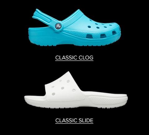 Classic Clog, Classic Slide.