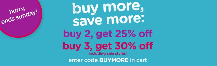 Buy More, Save More: Buy 2, Get 25% Off; Buy 3, Get 30% Off!