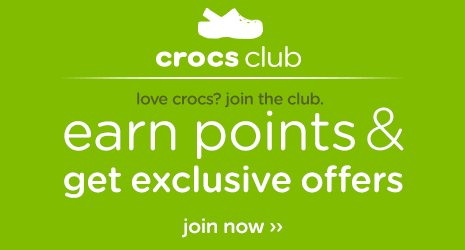 Crocs Club. Love crocs? Join the club. Earn points & get exclusive offers. Join now.