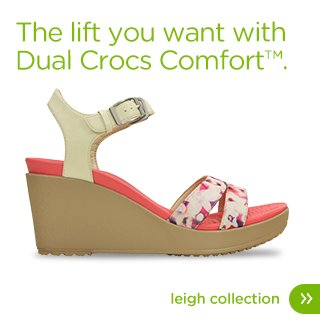The lift you want with Dual Crocs Comfort™. Leigh Collection.