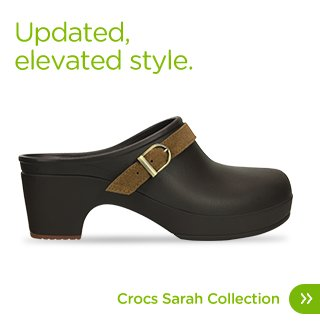 Updated, elevated style. Crocs Sarah Collection