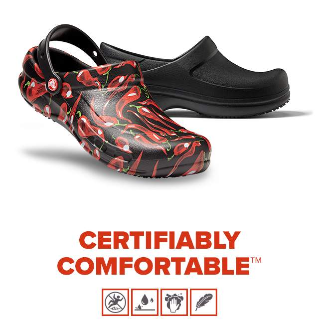 CERTIFIABLY COMFORTABLE! CROCS AT WORK!