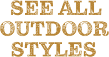 See all outdoors styles.